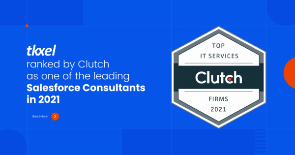 Tkxel Ranked by Clutch as Leading Salesforce Consultants in 2021